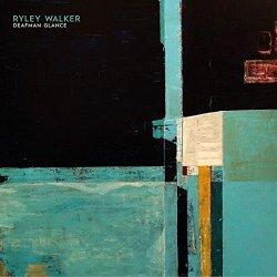 Deafman Glance - Ryley Walker