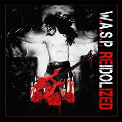 Re-Idolized - W.A.S.P.