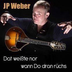 Dat weißte nor, wann do dran rüchs - JP Weber