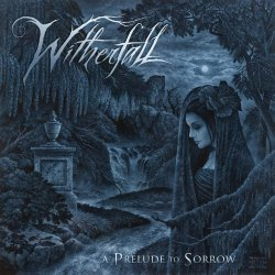 A Prelude To Sorrow - Witherfall