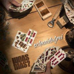 Schneidafrei - Woas mas