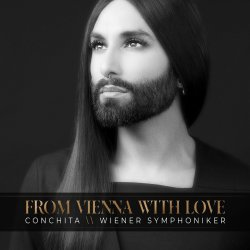 From Vienna With Love - {Conchita Wurst} + {Wiener Symphonikier}