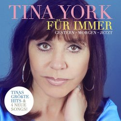 Für immer - Gestern - morgen - jetzt - Tina York