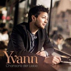 Chansons der Liebe - Yvann