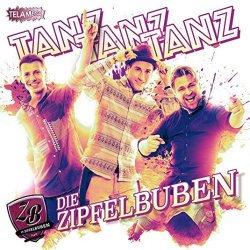 Tanz Tanz Tanz - Zipfelbuben