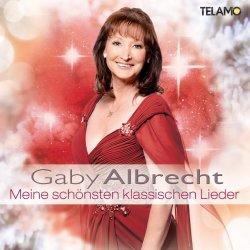 Meine schönsten klassischen Lieder - Gaby Albrecht