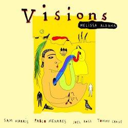 Visions - Melissa Aldana