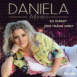 Du warst jede Träne wert - Daniela Alfinito