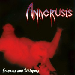 Screams And Whispers - Anacrusis