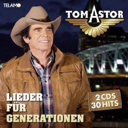Lieder für Generationen - Tom Astor