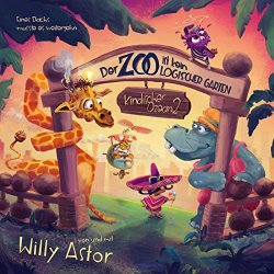 Der Zoo ist kein logischer Garten (Kindischer Ozean 2) - Willy Astor