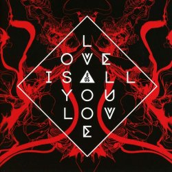 Love Is All You Love - Band Of Skulls