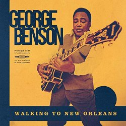 Walking To New Orleans - Remembering Chuck Berry And Fats Domino - George Benson