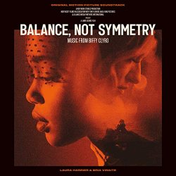 Balance, Not Symmetry (Soundtrack) - Biffy Clyro