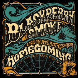 Homecoming - Blackberry Smoke