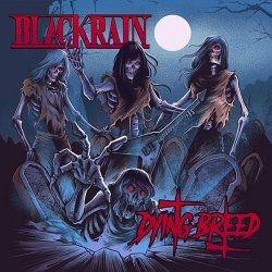 Dying Breed - Blackrain