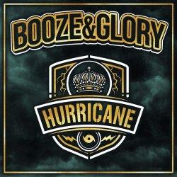 Hurricane - Booze And Glory