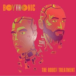 The Robot Treatment. - Boytronic