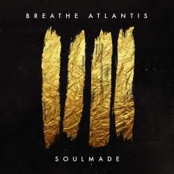 Soulmade - Breathe Atlantis