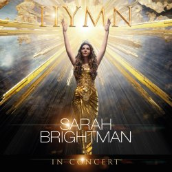 Hymn In Concert - Sarah Brightman
