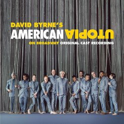 American Utopia On Broadway (Original Cast Recording) - David Byrne