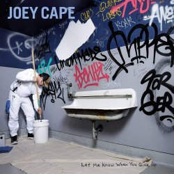 Let Me Know When You Give Up - Joey Cape