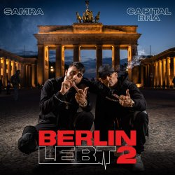 Berlin lebt 2 - {Capital Bra} + {Samra}
