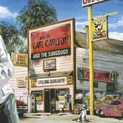 Lifelong Guarantee - Best Of Carl Carlton + the Songdogs - {Carl Carlton} + the Songdogs