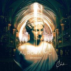 Aurora MC - Chakuza