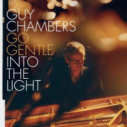 Go Gentle Into The Light - Guy Chambers