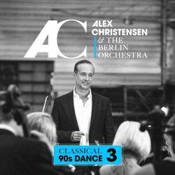 Classical 90s Dance 3 - {Alex Christensen} + Berlin Orchestra