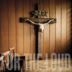 A Prayer For The Loud - D.A.D.