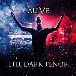 Alive - Dark Tenor
