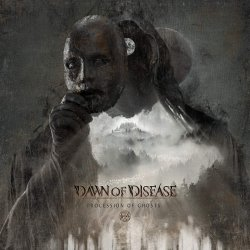 Procession Of Ghosts - Dawn Of Disease