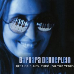 Best Of Blues: Through The Years - Barbara Dennerlein