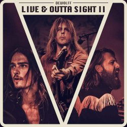 Live And Outta Sight II - DeWolff