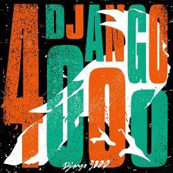 Django 4000 - Django 3000