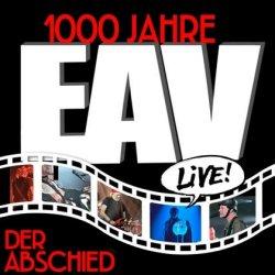 1.000 Jahre EAV Live - Der Abschied - Erste Allgemeine Verunsicherung