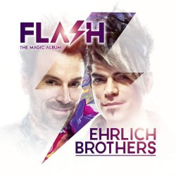 Flash - The Magic Album - Ehrlich Brothers