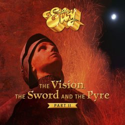 The Vision, The Sword And The Pyre (Part II) - Eloy