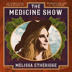 The Medicine Show - Melissa Etheridge