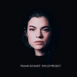 The Luv Project - Femme Schmidt