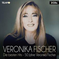 Die besten Hits - 50 Jahre Veronika Fischer - Veronika Fischer
