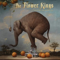 Waiting For Miracles - Flower Kings