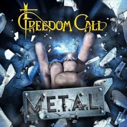 M.E.T.A.L. - Freedom Call