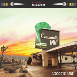 Community Inn. - Goodbye June