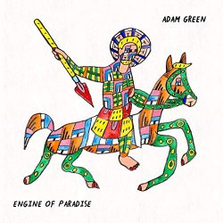 Engine Of Paradise - Adam Green