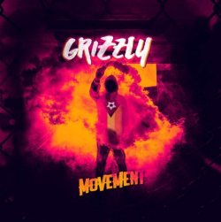 Movement - Grizzly