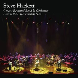 Genesis Revisited Band And Orchestra: Live At The Royal Festival Hall - Steve Hackett