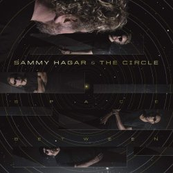 Space Between - {Sammy Hagar} + the Circle